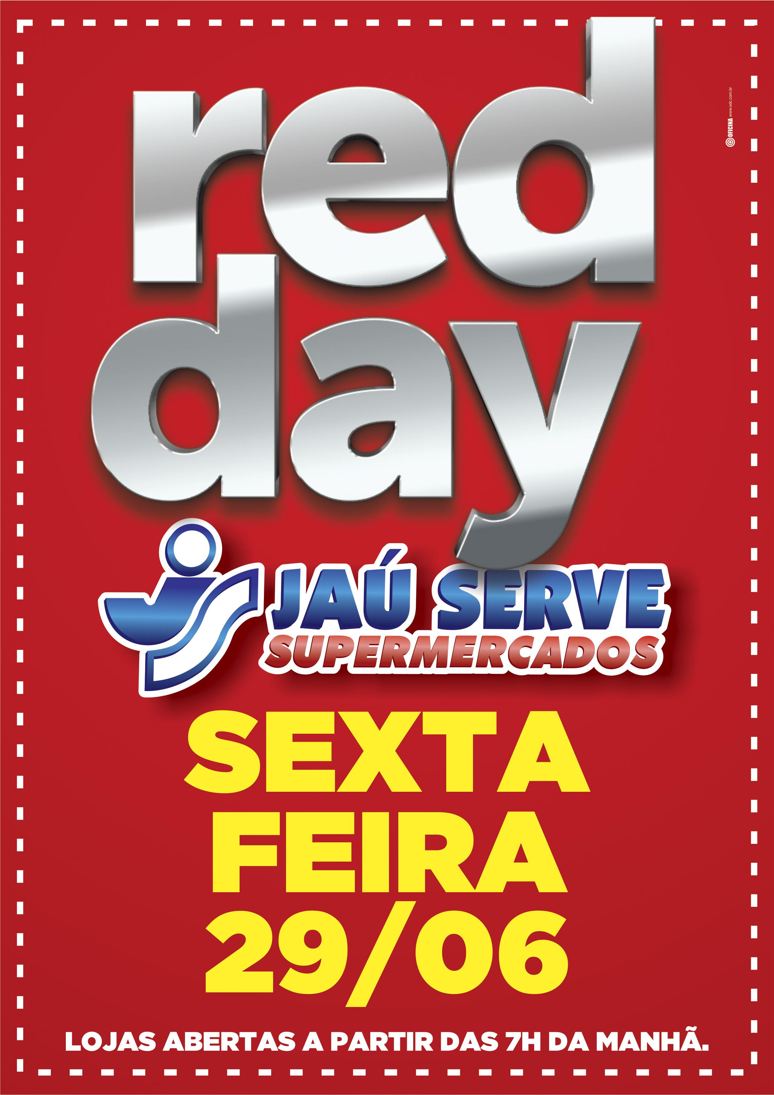 SUPERMERCADOS JAU SERVE REALIZA RED DAY DIA 29 DE JUNHO
