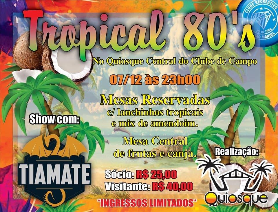 Noite Tropical no Quiosque do Recreativo acontece neste sábado