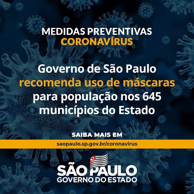 Governo de São Paulo recomenda uso de máscaras pela população de 645 municípios do Estadob