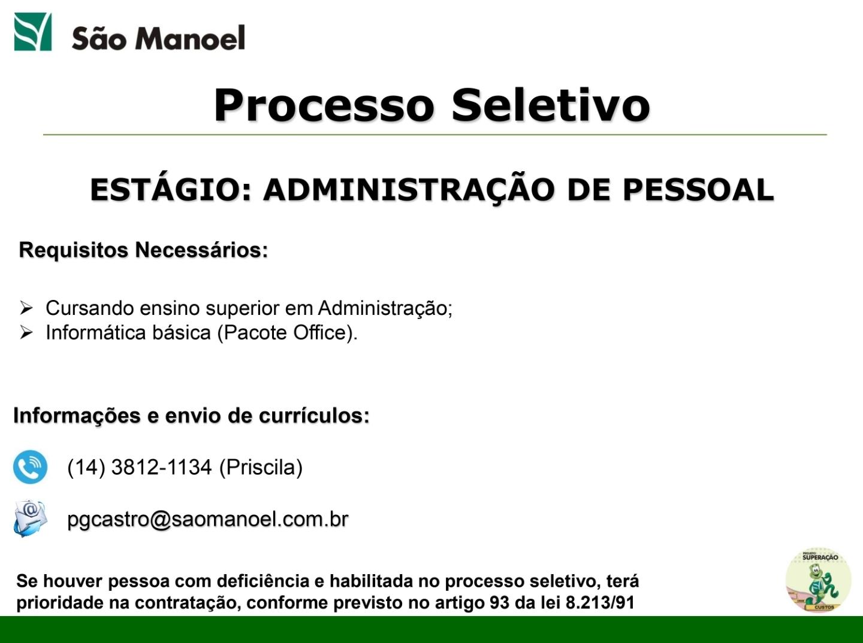 Usina São Manoel contrata estagiário de administração