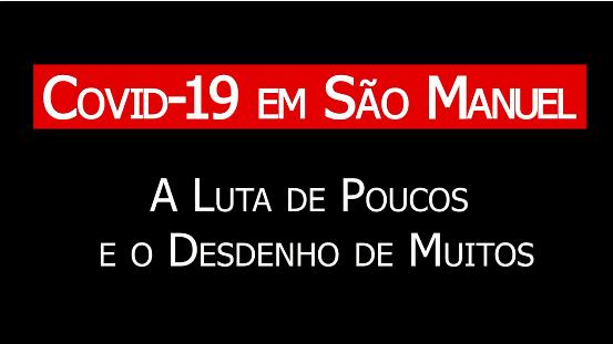 Lançado documentário que fala sobre mortes com covid em São Manuel